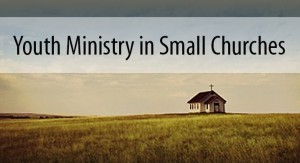 Youth Ministry in Small Churches
